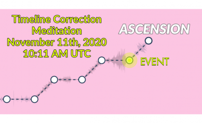 Timeline Correction Meditation on November 11th at 10:11 AM UTC