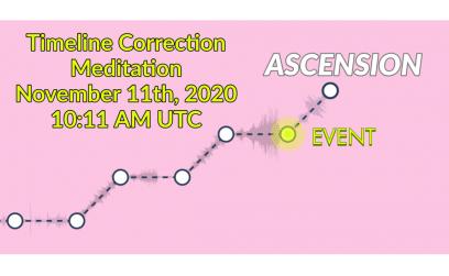 Timeline Correction Meditation on November 11th at 10:11 AM UTC